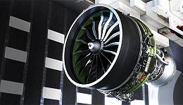 【工业之美】全球最大商用航空发动机首飞 直径接近波音737机身宽度