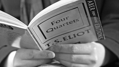 艾略特何以伟大?从《四个四重奏》说起   一诗一会